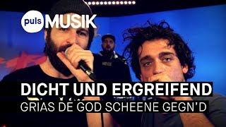Baixar Dicht & Ergreifend - Grias de God scheene Gegn'd (PULS Live Session)