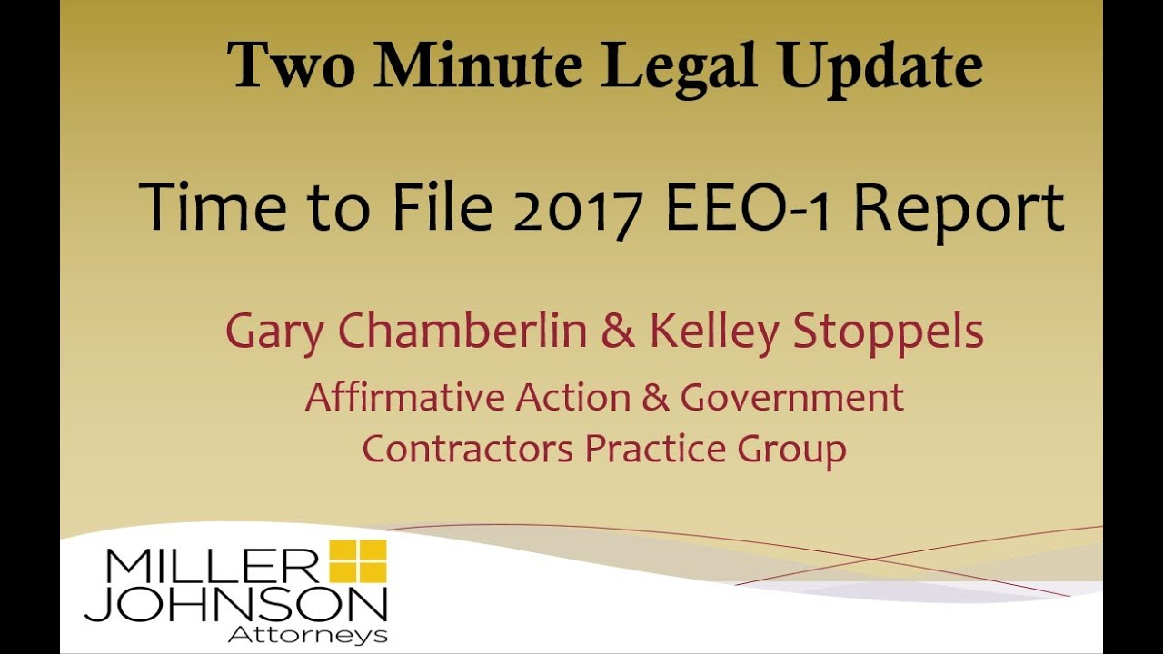 Two Minute Legal Update: Time to File 2017 EEO-1 Report - YouTube