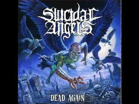 Suicidal Angels-Dead Again [Full Album]