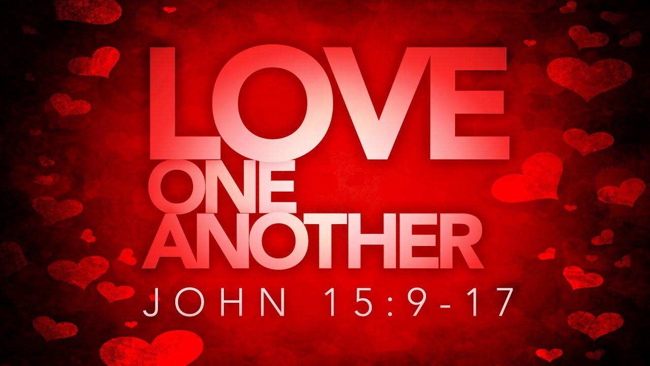 Image result for John 15:17