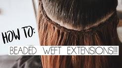 BEADED WEFT EXTENSIONS TUTORIAL