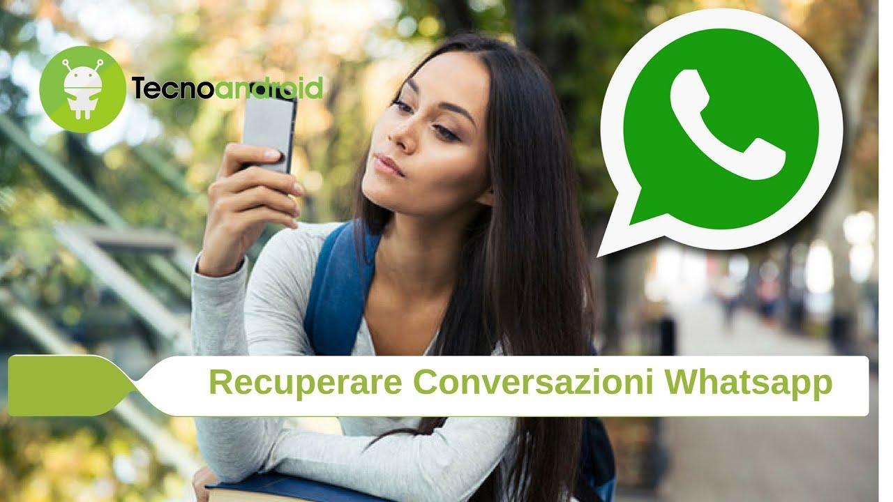 Come recuperare messaggi cancellati WhatsApp Android ...