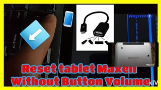 How to reset Tablet Maxell Without Button Volume