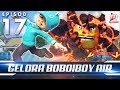 BoBoiBoy Galaxy EP17 Gelora BoBoiBoy Air Making Waves ENG Subtitles mp3