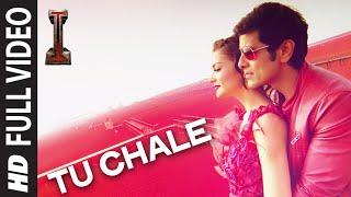 'Tu Chale' FULL VIDEO Song | '|' | Shankar, Chiyaan Vikram | Arijit Singh | A.R Rahman |
