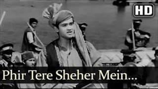Mohammed Rafi, Phir Tere Shahar Mein Lutne Ko Chala Aaya Hoon, Ek Musafir Ek Hasina