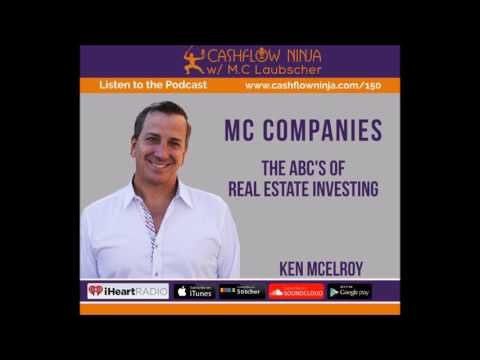 150: Ken McElroy: The ABC's of Real Estate Investing