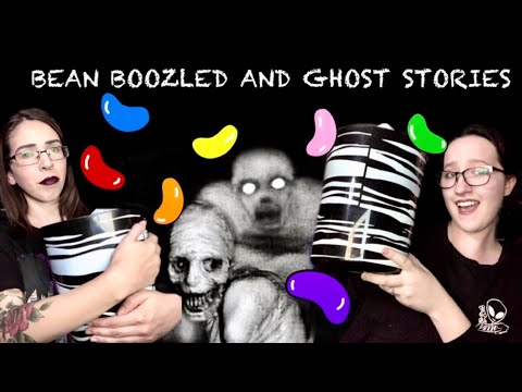 OUR GHOST STORIES + BEAN BOOZLED CHALLENGE