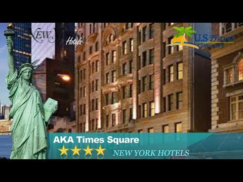 AKA Times Square - New York Hotels, New York