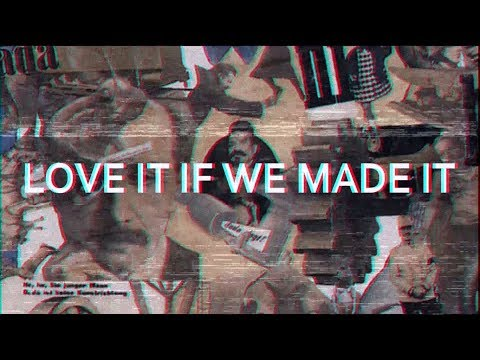 The 1975  Love It If We Made It LyricsVisual