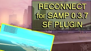 [SF Plugin] RECONNECT for SAMP 0.3.7