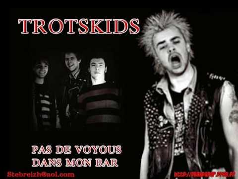 trotskids  -  pas de voyous dans mon bar