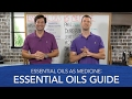 Essential Oils As Medicine: Essential Oils Guide