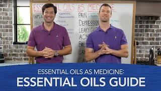 Essential Oils As Medicine: Essential Oils Guide