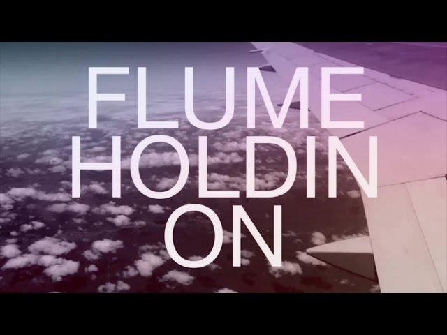 flume-holdin-on-future-classic