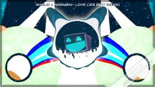 Khalid &amp Normani- Love Lies (BOT remix)