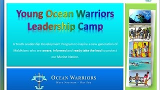 Young Ocean Warriors Leadership Camp