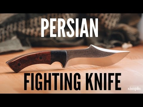 How to make a knife - A Persian Fighter