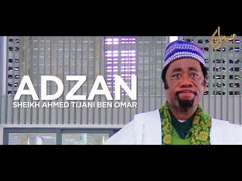 Adzan : Sheikh Ahmed Tijani Ben Omar