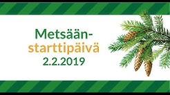 Metsään-starttipäivä 2.2.2019