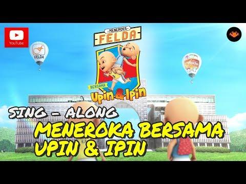 Download Felda – Meneroka (ft Upin Upin) Mp3 (4.31 MB)