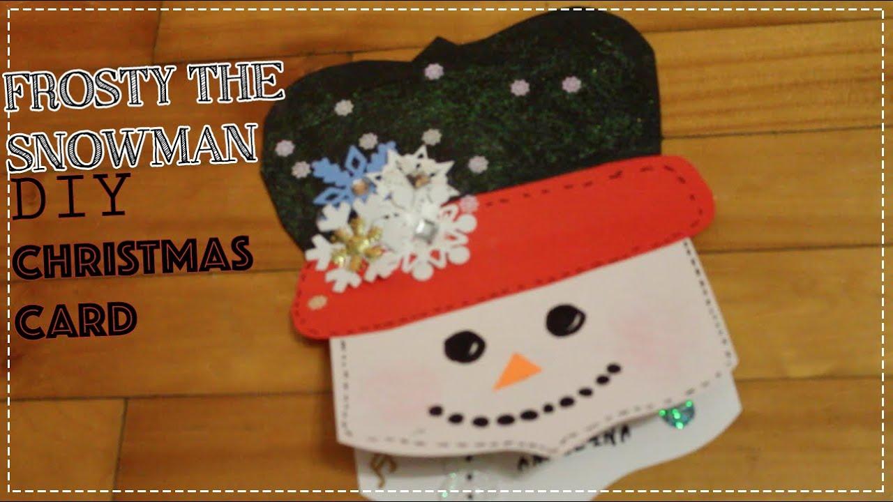 DIY Frosty The Snowman - Christmas Card - YouTube