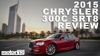 2015 Chrysler 300C SRT8: Shock & awe American car the US don't get