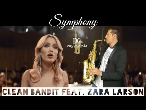 Symphony - Clean Bandit feat Zara Larsson, Sax Cover By Diego García Saxofonista.