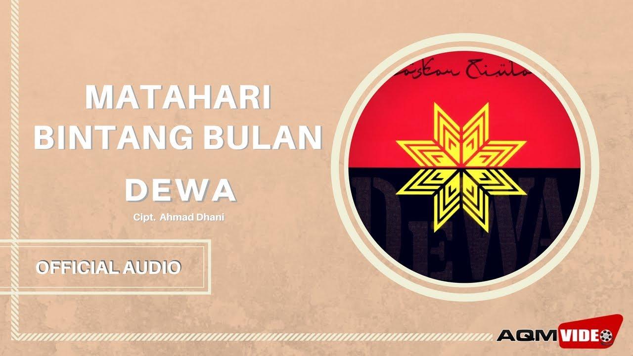 Dewa - Matahari Bintang Bulan | Official Audio