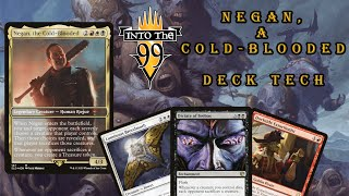 Into The 99 Podcast | Episode: 80 | Negan, the Cold-Blooded | A Cold-Blooded Deck Tech