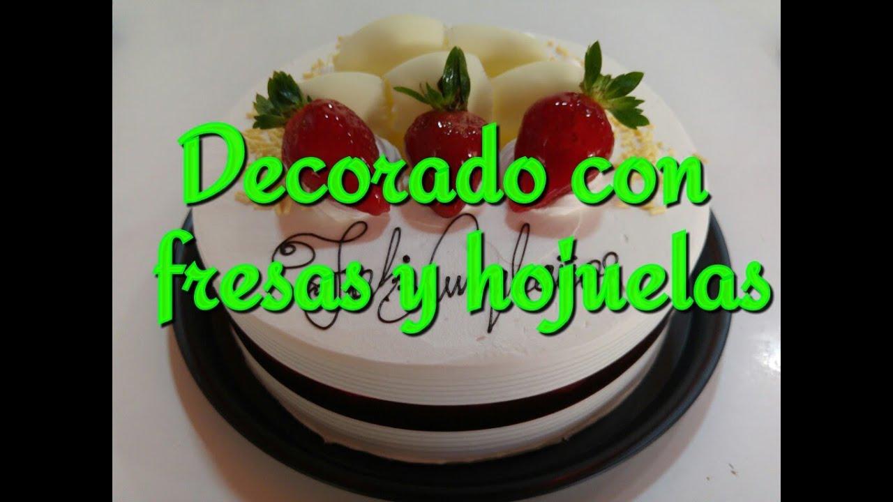 Pastel Decorado Con Fresas Y Hojuelas De Chocolate Youtube