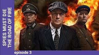 DEATH TO SPIES (SMERSH). The Road of fire. Episode 3. Russian TV Series