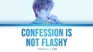 Gambar cover KYUHYUN 규현 'Confession Is Not Flashy (Hospital Playlist OST Part.4)' Color Coded Lyric [Han/Rom/Eng]