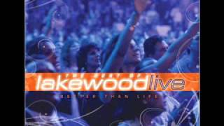 Glorify Your Name - Better Than Life: The Best of Lakewood Live
