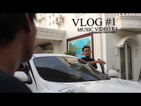 #VLOG#1 MUSIC VIDEO R4 (BEHIND THE SCENE)