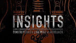 Dimitri Vegas & Like Mike vs Afrojack - Insights [FREE DOWNLOAD] thumbnail