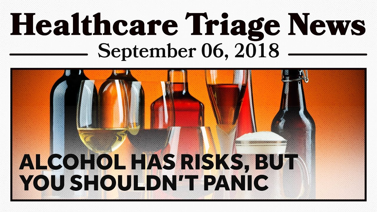 Image result for Healthcare Triage News: That Booze News? Look Past the Headlines and Don't Panic
