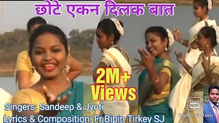 [5.73 MB] Chote Eken Dilak baat....sadri, nagpuri, christian song- By Bipin Tirkey sj