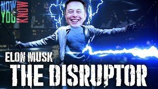 Elon The Disruptor | In Depth