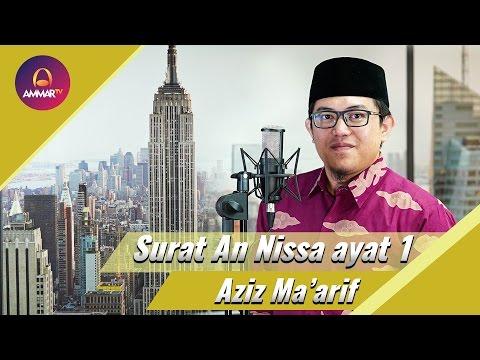 Ustadz Aziz Ma'arif - Surat An Nisa' Ayat 1