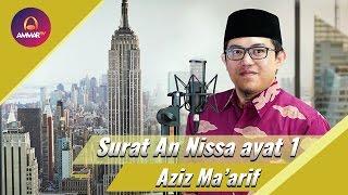 [1.40 MB] Ustadz Aziz Ma'arif - Surat An Nisa' Ayat 1