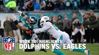 Dolphins vs. Eagles | Week 10 Highlights | NFL