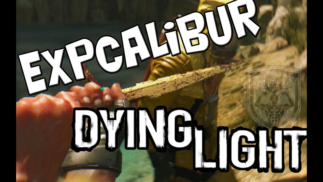 Dying Light Expcalibur Location Walkthrough Youtube