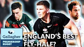 Who Is The Best English FlyHalf In The Prem?   Gallagher Premiership