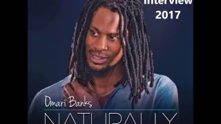 Omari Banks Interview 2017