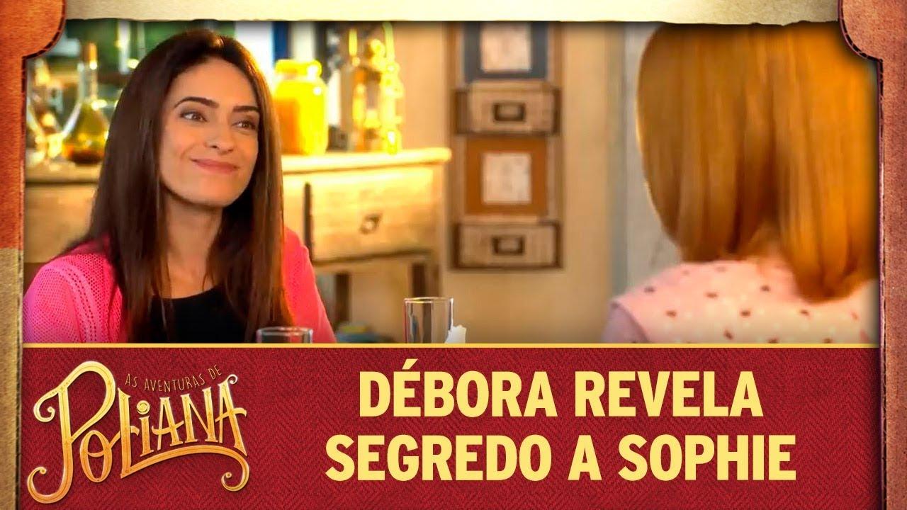 Débora revela segredo a Sophie | As Aventuras de Poliana