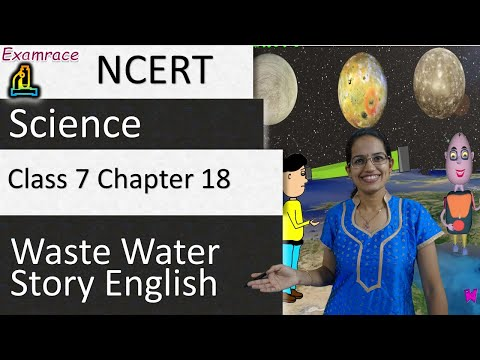NCERT Class 7 Science Chapter 18: Wastewater Story (NSO/NSTSE)