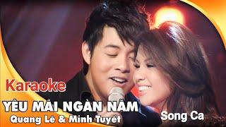 Yêu mãi ngàn năm karaoke Quang Lê - Minh Tuyết