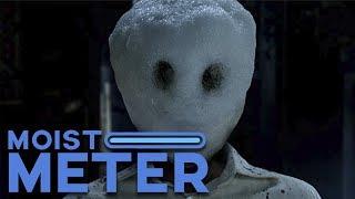 Moist Meter: The Snowman