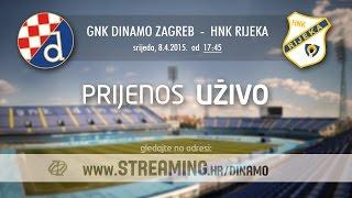 GNK Dinamo Zagreb - HNK RIjeka (polufinale Kupa)